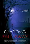 Shadows Fall Through