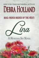 Mail-Order Brides of the West: Lina
