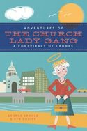 Adventures of the Church-Lady Gang
