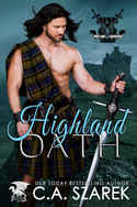 SPECIAL GIVEAWAY from C.A. Szarek: Win HIGHLAND OATH