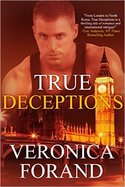 Heat up February's Chill with Veronica Forand's Romantic Thriller, TRUE DECEPTIONS,  and Kendra Elliott's HIDDEN.