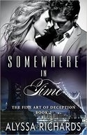 Somewhere in Time: The Fine Art of Deception Series