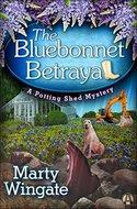 The Bluebonnet Betrayal