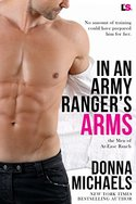 GUEST GIVEAWAY! Donna Michaels � IN A RANGER'S ARMS -- Win a $10 Amazon Gift Card