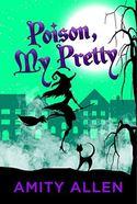 Poison My Pretty