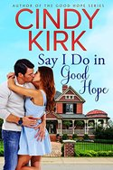 Five (5!) Readers Will WIN a Good Hope Romance from Cindy Kirk