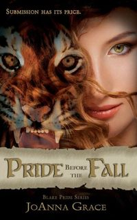 Dig your claws into summer with JoAnna Grace's PRIDE BEFORE THE FALL!