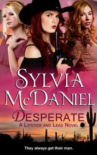 Win a Copy of Sylvia McDaniel's New 'Lipstick and Lead Series' and a Amazon Gift Card