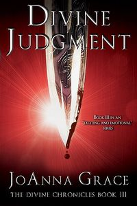 Win a Signed Copy of Divine Judgment, the Latest Release from JoAnna Grace!