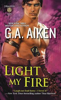 Win a Signed Reviewer�s Copy of G.A. Aiken's LIGHT MY FIRE!
