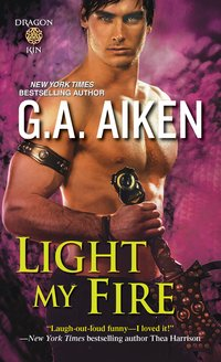 Win a Reviewer's Copy of G.A. Aiken's newest release in her Dragon Kin series, LIGHT MY FIRE