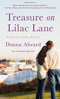 Return to Donna Alward�s Jewell Cove with TREASURE ON LILAC LANE!
