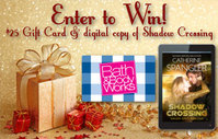 Pamper Yourself this Holiday with Catherine Spangler�s SHADOW CROSSING and a $25 Bath & Body Works Gift Card!