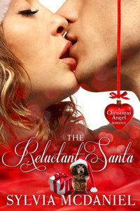 Who Could Hate Santa Claus? Win a Copy of THE RELUCTANT SANTA from Sylvia McDaniel to Find Out!