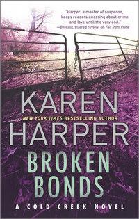 BROKEN BONDS Book Giveaway from New York Times bestselling author Karen Harper!