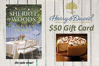 $50 Harry & David Gift Card and Sherryl Woods�s A SLICE OF HEAVEN   Make a Delicious Prize Package for One Lucky Winner!