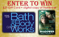 Win a $25 gift card and SHADOWER from Catherine Spangler!
