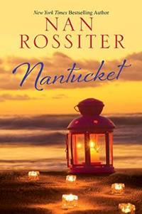 Let Summer Linger into Fall with a Signed Copy of Nan Rossiter's New Novel, NANTUCKET.