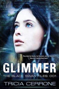 WIN the YA Summer Thriller, GLIMMER by Tricia Cerrone