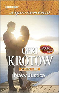 Celebrate NAVY JUSTICE, the 2000th Harlequin Superromance with a Contest from Geri Krotow