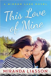 Enter to Win a Copy of This Love of Mine by Miranda Liasson