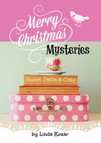 GUEST POST GIVEAWAY! Linda Kozar - MERRY CHRISTMAS MYSTERIES