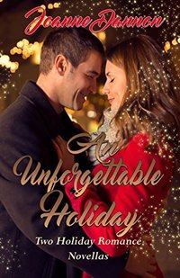 GUEST GIVEAWAY! Joanne Dannon � AN UNFORGETTABLE HOLIDAY