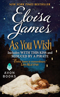 Jump into Spring and Win AS YOU WISH from Eloisa James!