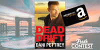 Let Dani Pettrey's new book, DEAD DRIFT keep you on the edge of your seat!