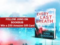 Prepare for the sexy, Jason Bourne-esque romantic thriller EVERY LAST BREATH. Win $50 Amazon Gift Card from Juno Rushdan.