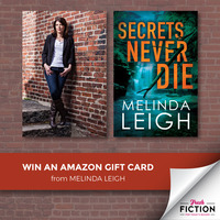 Melinda Leigh is giving away a $50 Amazon Gift Card to celebrate the upcoming release of SECRETS NEVER DIE!
