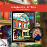 Gayle Leeson has Designs on Winning by giving an Amazon Gift Card!